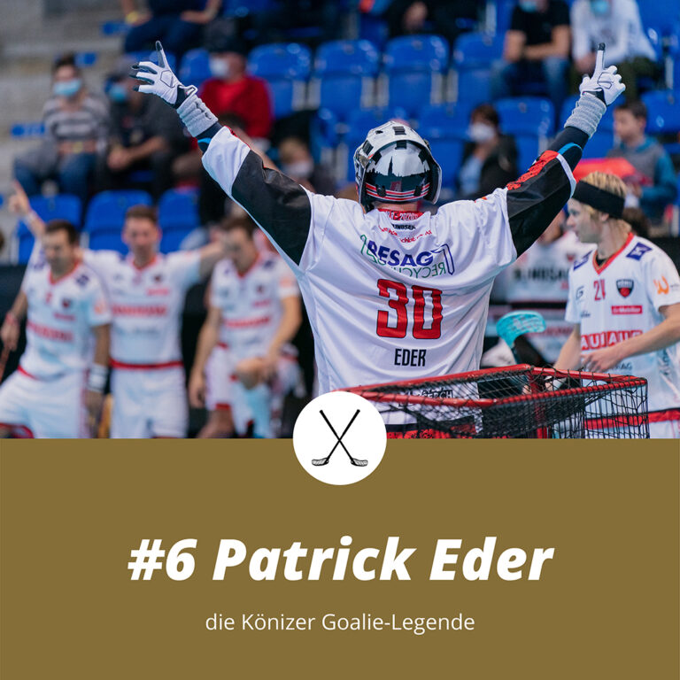 #6 Patrick Eder, die Könizer Goalie-Legende