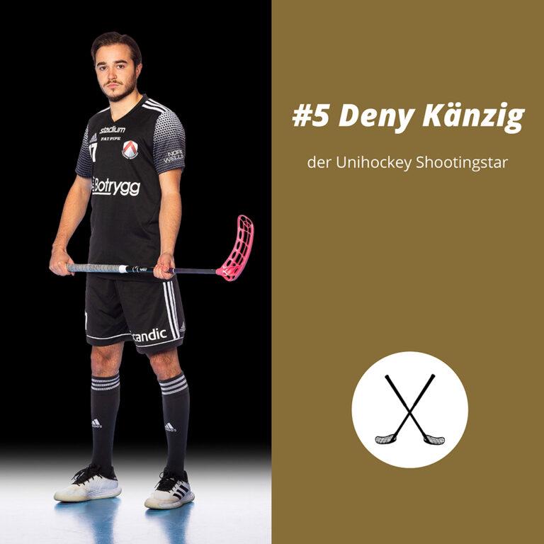 #5 Deny Känzig, der Unihockey Shootingstar