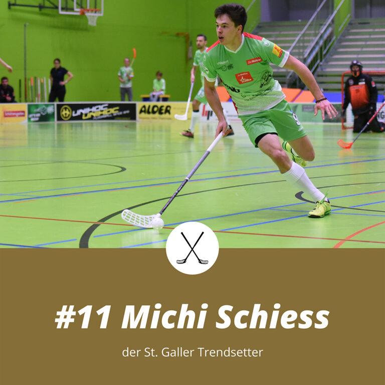 #11 Michi Schiess, der St. Galler Trendsetter