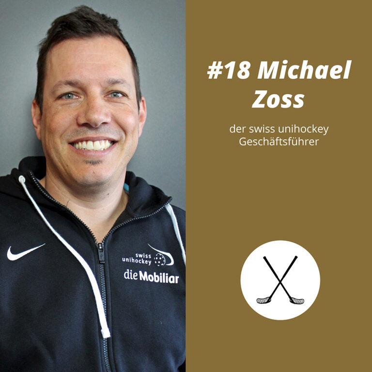 #18 Michael Zoss, der swiss unihockey Geschäftsführer