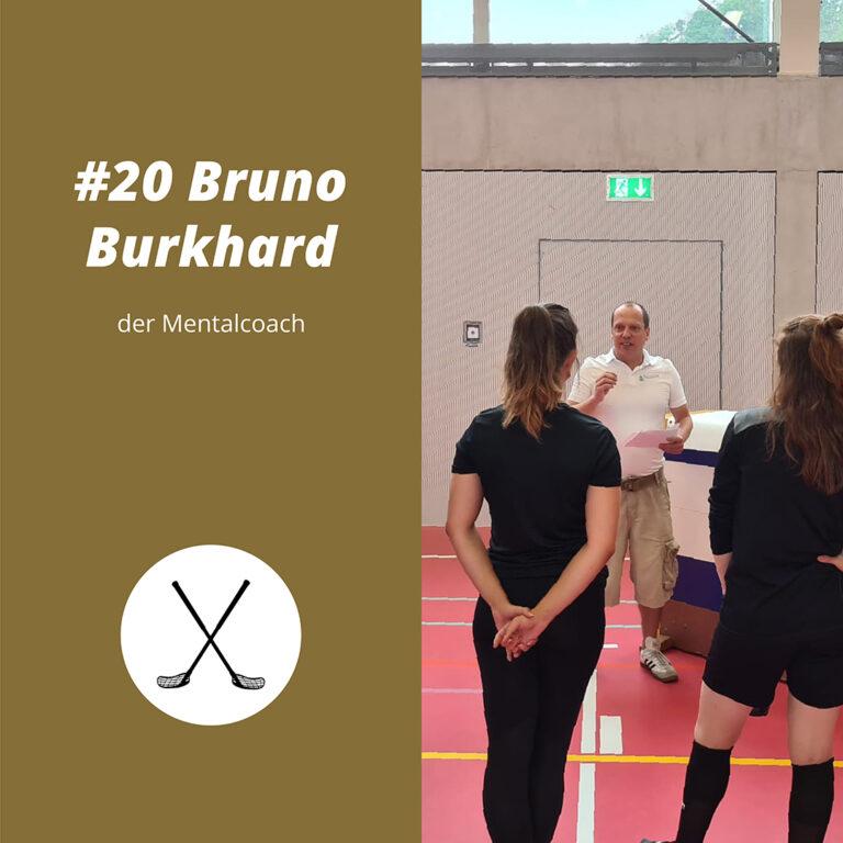 #20 Bruno Burkhard, der Mentalcoach